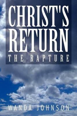 Christ's Return: The Rapture