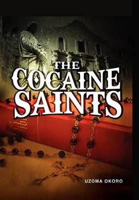 The Cocaine Saints
