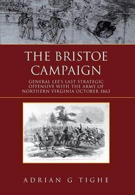 The Bristoe Campaign