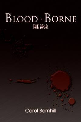 Blood-Borne: The Saga