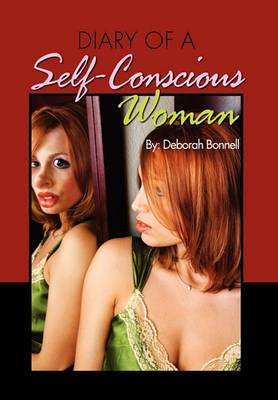 Diary of a Self-Conscious Woman