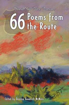 66 Poems from the Route: Fresh Ink New Mexico