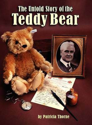 The Untold Story of the Teddy Bear