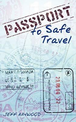 Passport to Safe Travel