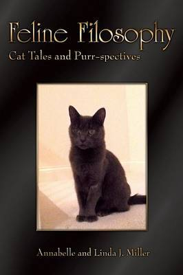 Feline Filosophy: Cat Tales and Purr-Spectives