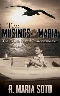The Musings of Maria: The Truth about Transsexualism
