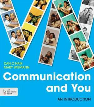 Communication and You: An Introduction