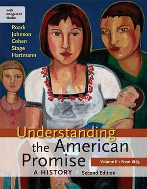 Understanding the American Promise, Volume II: From 1865: A History