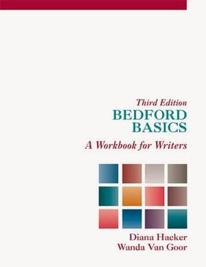 Bedford Basics: A Workbook for Writers