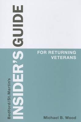 Insider's Guide for Returning Veterans