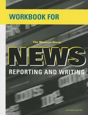 Workbook for News Reporting and Writing