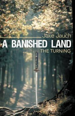 A Banished Land: The Turning