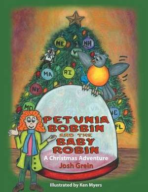 Petunia Bobbin and the Baby Robin: A Christmas Adventure