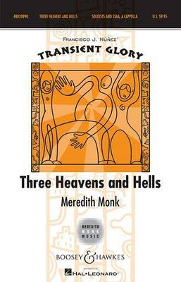 Three Heavens and Hells: Soloists and Ssaa A Cappella Transient Glory Series