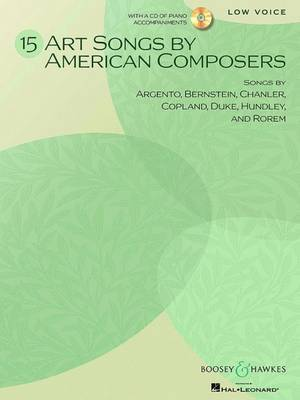 15 Art Songs by American Composers: Low Voice and Piano