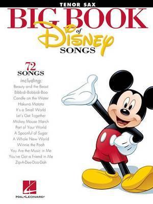 The Big Book of Disney Songs - Tenor Saxophone