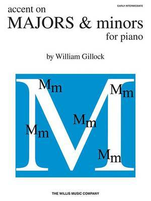 Accent on Majors & Minors: Early Intermediate