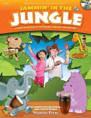 Jammin' in the Jungle!: A Musical Safari of Drumming, Singing and Moving!