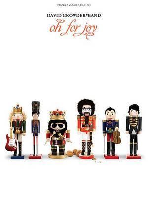 David Crowder*Band - Oh for Joy
