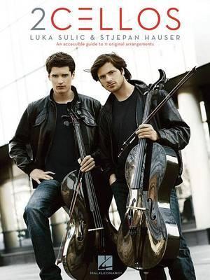 Luka Sulic/Stjepan Hauser: 2 Cellos