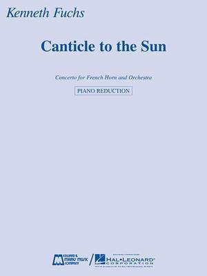 Canticle to the Sun: Concerto for French Horn and Orchestra Horn and Piano Reduction