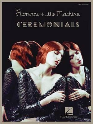 Florence + the Machine: Ceremonials: Piano/Vocal/Guitar