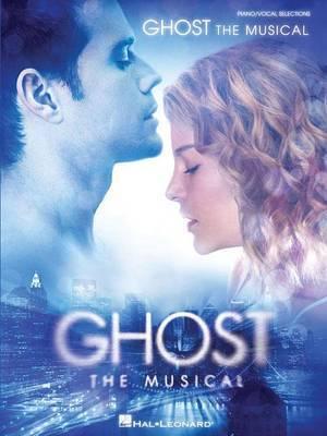 Dave Stewart/Glen Ballard: Ghost - The Musical