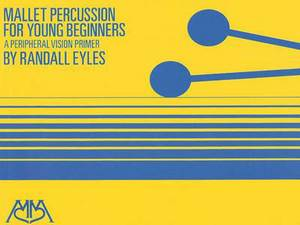 Mallet Percussion for Young Beginners: A Peripheral Vision Primer