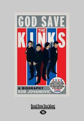 God Save the Kinks: A Biography