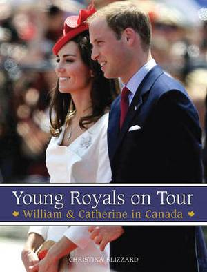 Young Royals on Tour: William & Catherine in Canada