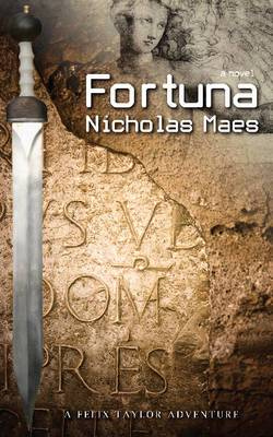 Fortuna: A Felix Taylor Adventure