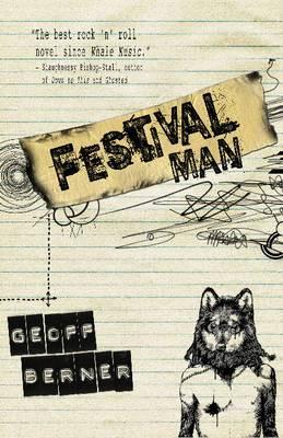 Festival Man: A Novel