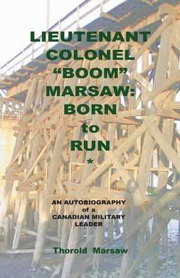 Lieutenant Colonel Boom Marsaw: Born to Run