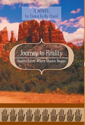 Journey to Reality - Reality Exists Where Illusion Begins