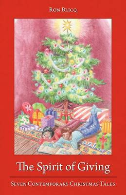 The Spirit of Giving: Seven Contemporary Christmas Tales