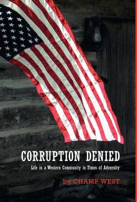 Corruption Denied - Life in a Western Community in Times of Adversity