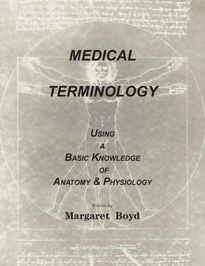Medical Terminology: A Practical Self-Help Guide to Master Medical Terms