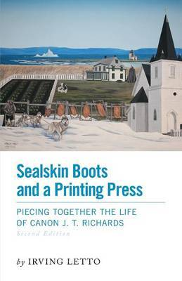 Sealskin Boots and a Printing Press - Piecing Together the Life of Canon J. T. Richards