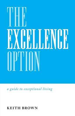 The Excellence Option