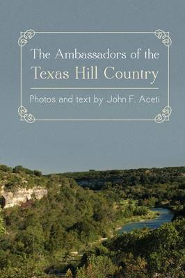 Ambassadors of the Texas Hill Country