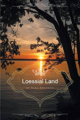 Loessial Land