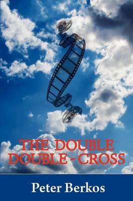 The Double Double Cross