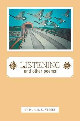 Listening and Other Poems