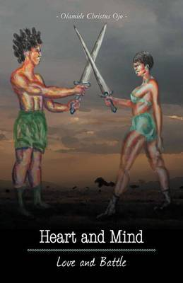 Heart and Mind: Love and Battle
