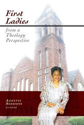 First Ladies from a Theology Perspective