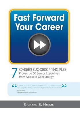 Fast Forward Your Career - 7 Career Success Principles