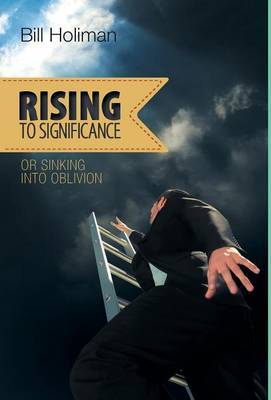 Rising to Significance - Or Sinking Into Oblivion