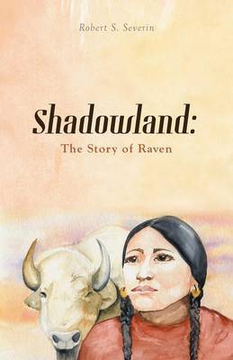 Shadowland: The Story of Raven