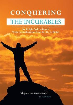 Conquering the Incurables