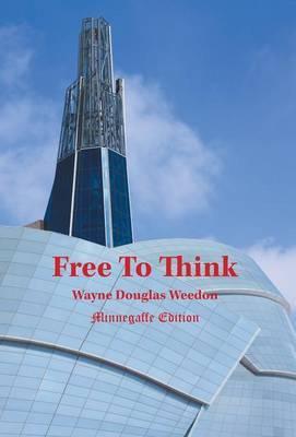 Free to Think - Minnegaffe Edition